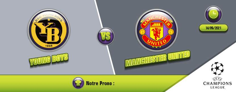 Pronostic Young Boys Manchester United Groupe F Ligue des Champions